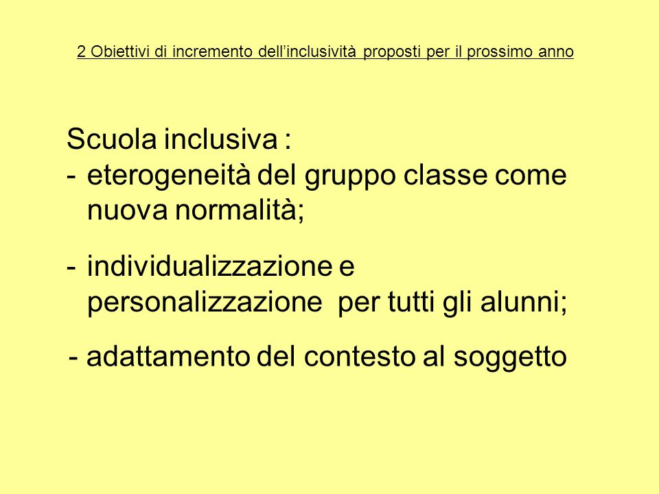 eterogeneità del gruppo classe come nuova normalità;