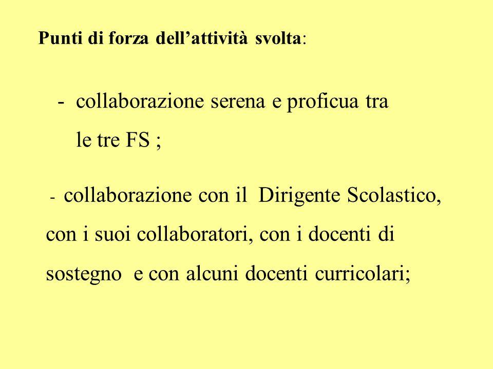 collaborazione serena e proficua tra le tre FS ;