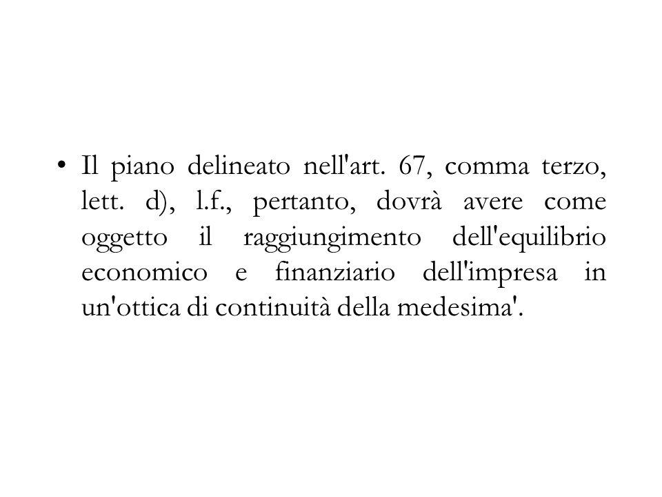 Il piano delineato nell art. 67, comma terzo, lett. d), l. f