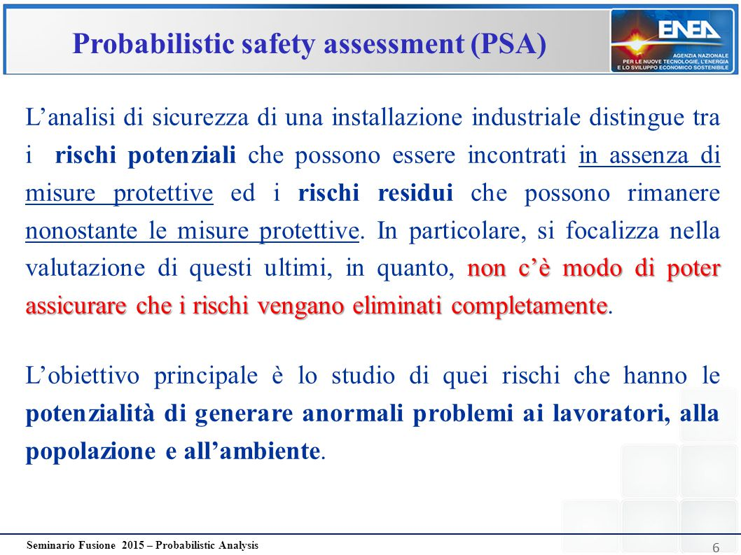 Probabilistic safety assessment (PSA)