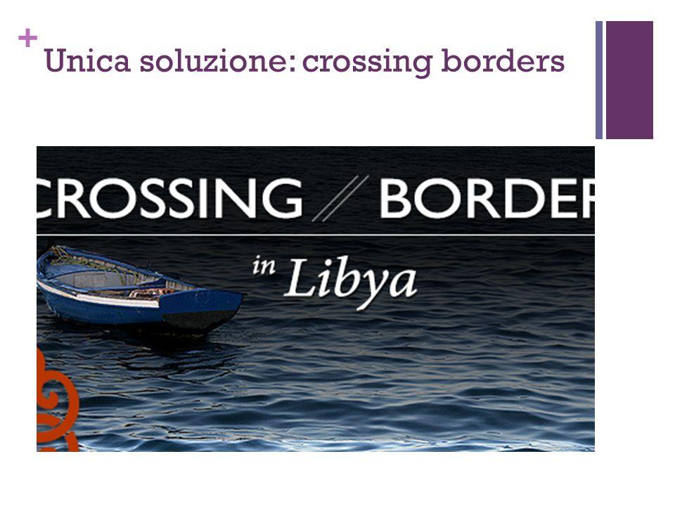 Unica soluzione: crossing borders