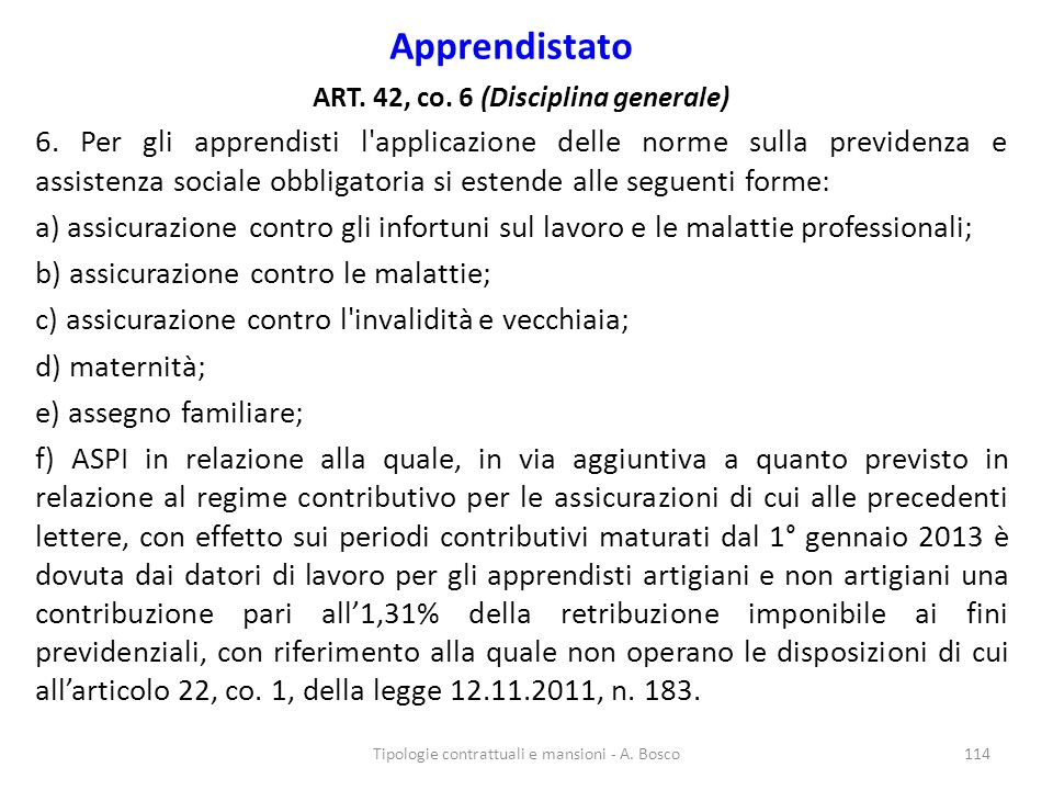 ART. 42, co. 6 (Disciplina generale)