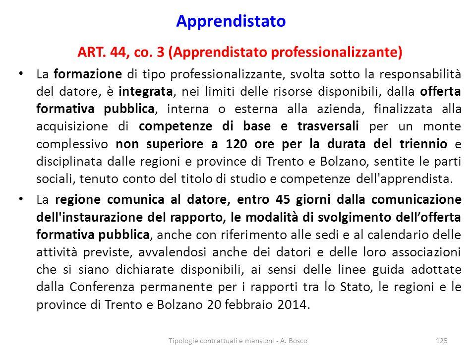 ART. 44, co. 3 (Apprendistato professionalizzante)