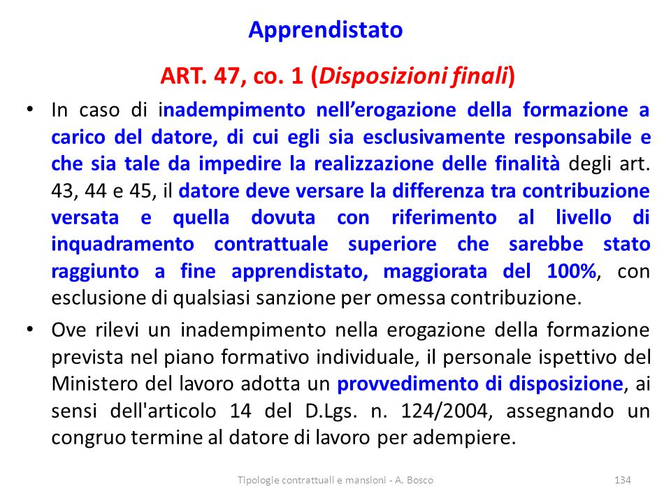 ART. 47, co. 1 (Disposizioni finali)