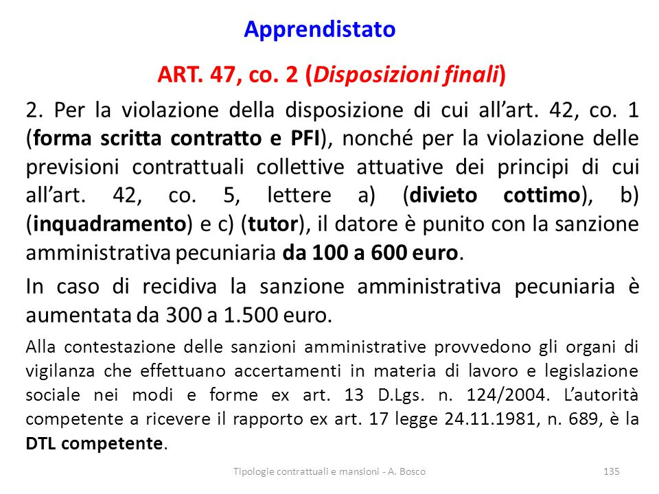 ART. 47, co. 2 (Disposizioni finali)