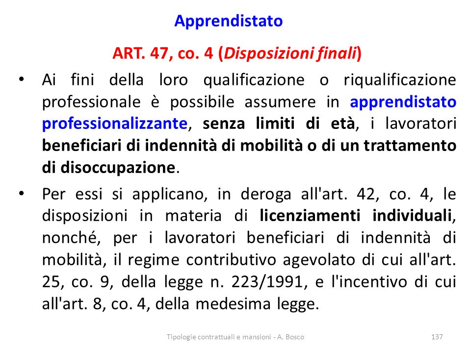 ART. 47, co. 4 (Disposizioni finali)