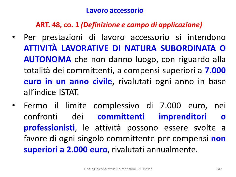 Lavoro accessorio ART. 48, co. 1 (Definizione e campo di applicazione)