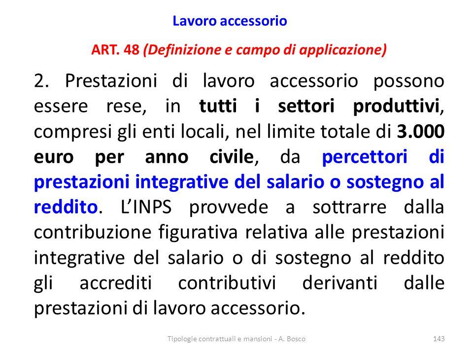 Lavoro accessorio ART. 48 (Definizione e campo di applicazione)