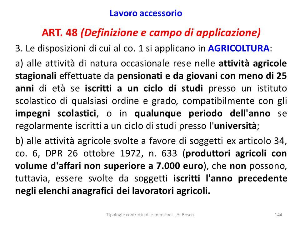 ART. 48 (Definizione e campo di applicazione)