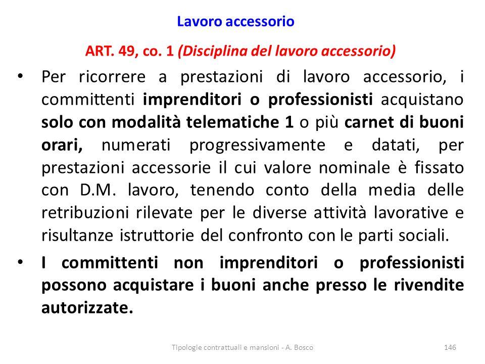 Lavoro accessorio ART. 49, co. 1 (Disciplina del lavoro accessorio)