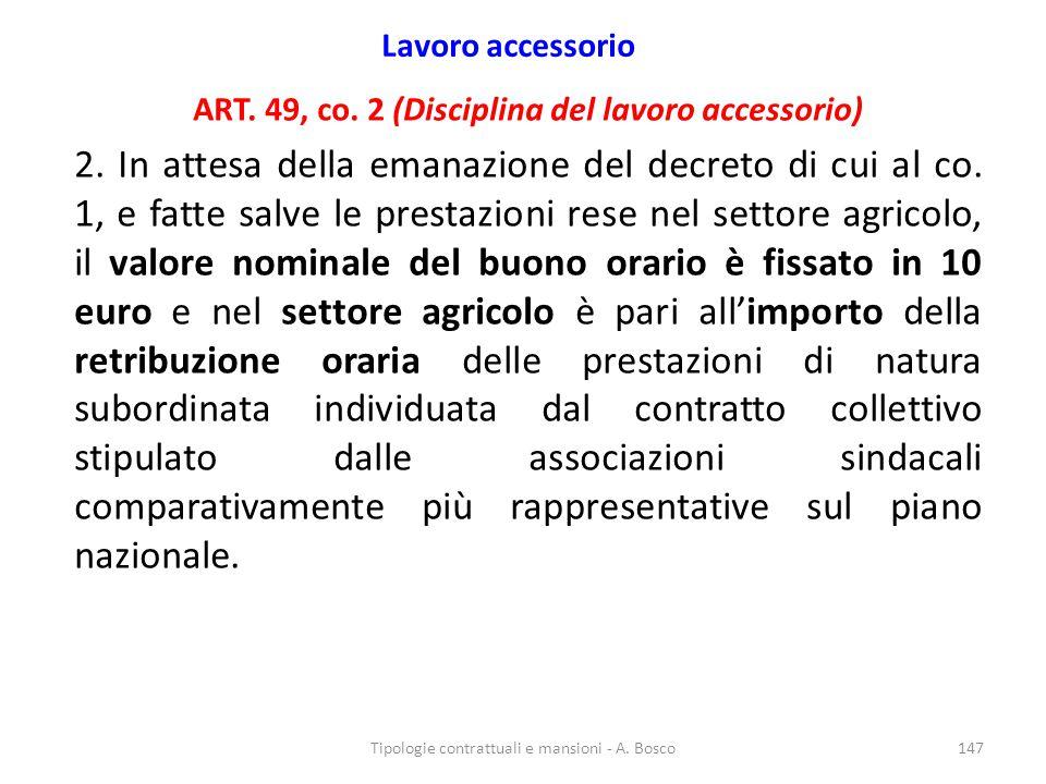 Lavoro accessorio ART. 49, co. 2 (Disciplina del lavoro accessorio)
