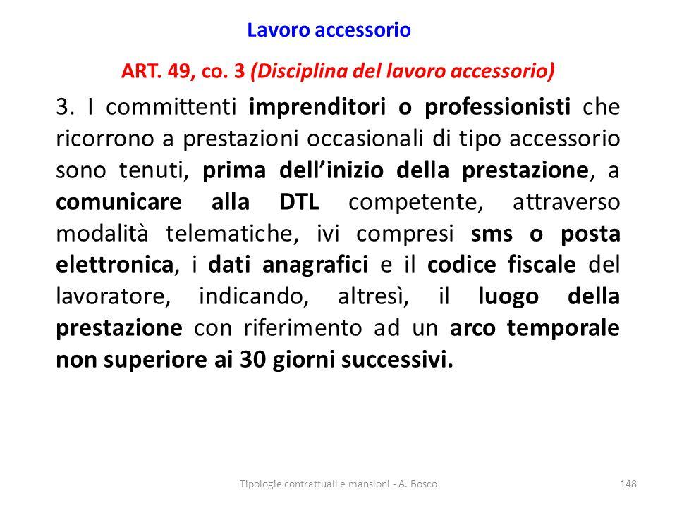 Lavoro accessorio ART. 49, co. 3 (Disciplina del lavoro accessorio)