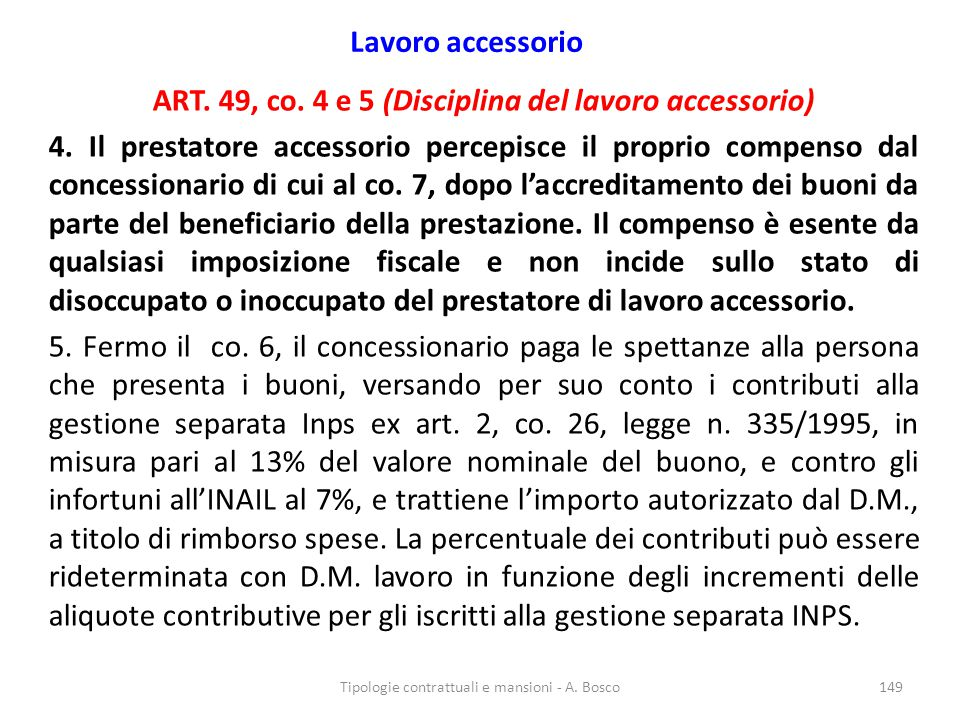ART. 49, co. 4 e 5 (Disciplina del lavoro accessorio)