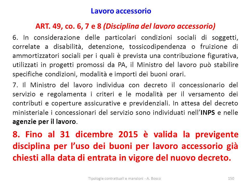 Lavoro accessorio ART. 49, co. 6, 7 e 8 (Disciplina del lavoro accessorio)