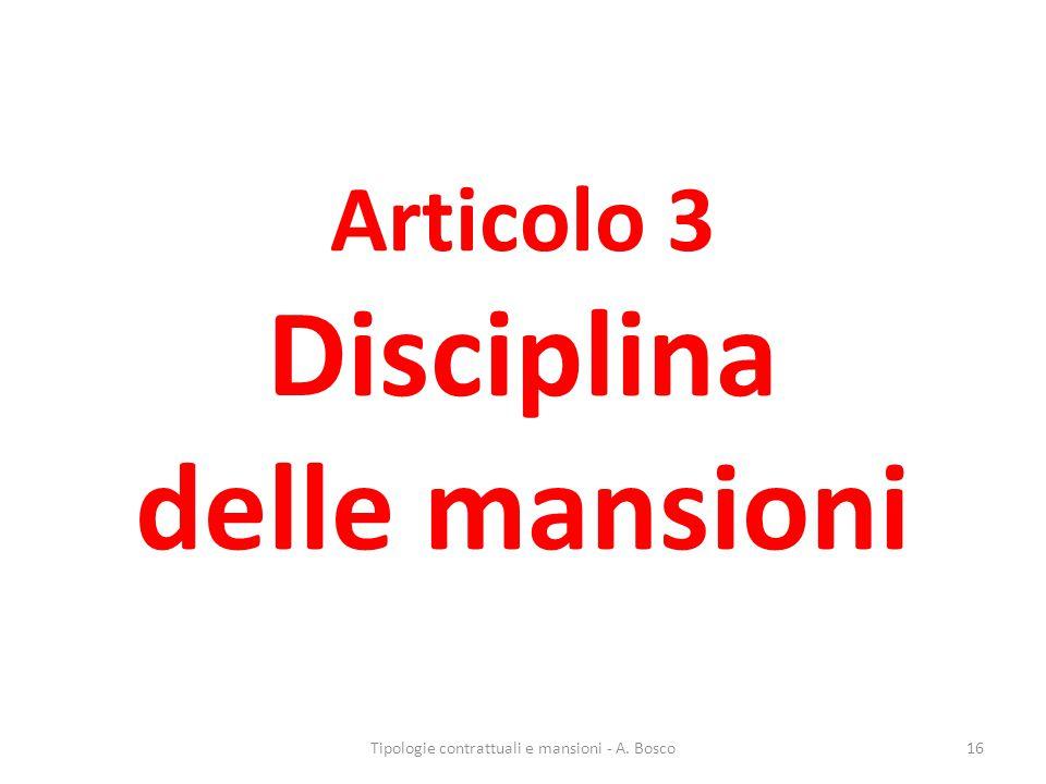 Articolo 3 Disciplina delle mansioni