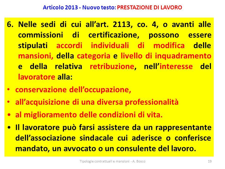 Articolo 2013 - Nuovo testo: PRESTAZIONE DI LAVORO
