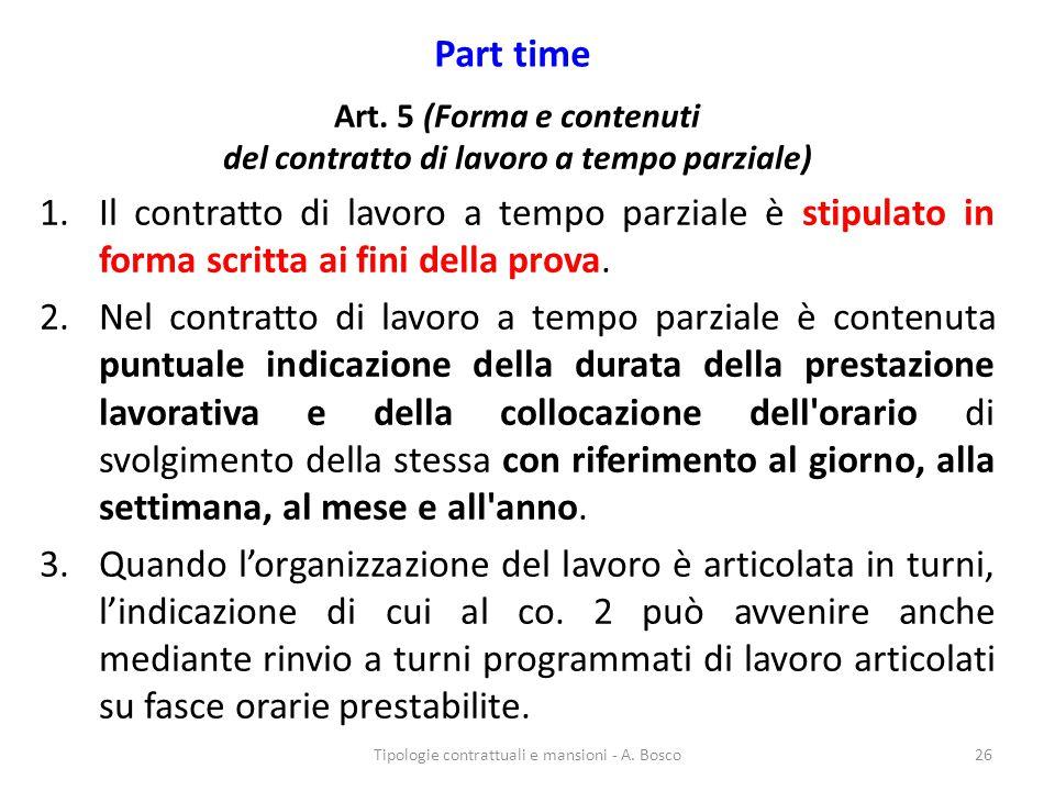 Art. 5 (Forma e contenuti del contratto di lavoro a tempo parziale)