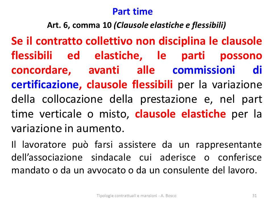 Art. 6, comma 10 (Clausole elastiche e flessibili)