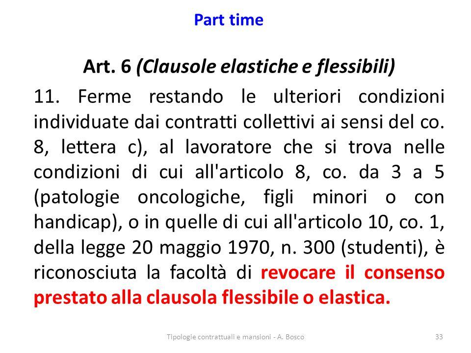 Art. 6 (Clausole elastiche e flessibili)