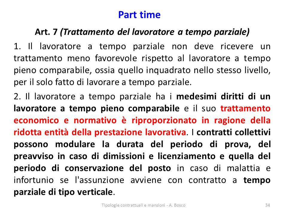 Art. 7 (Trattamento del lavoratore a tempo parziale)