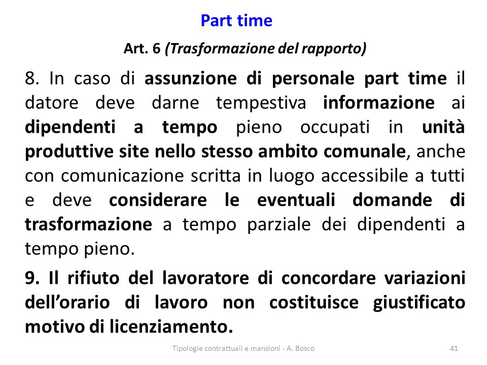 Art. 6 (Trasformazione del rapporto)