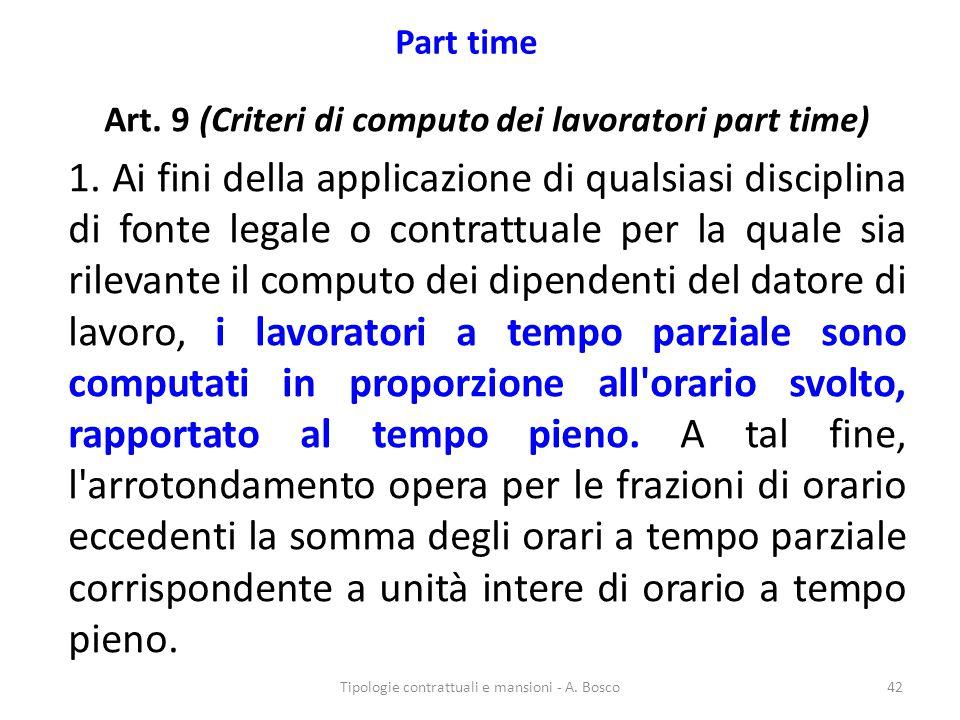 Art. 9 (Criteri di computo dei lavoratori part time)