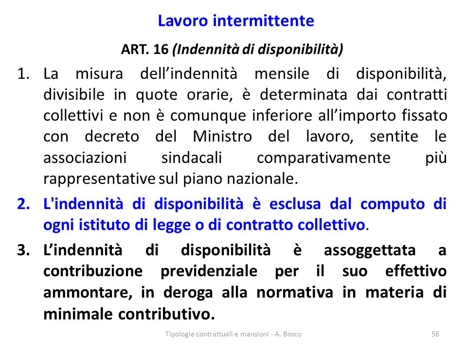 ART. 16 (Indennità di disponibilità)