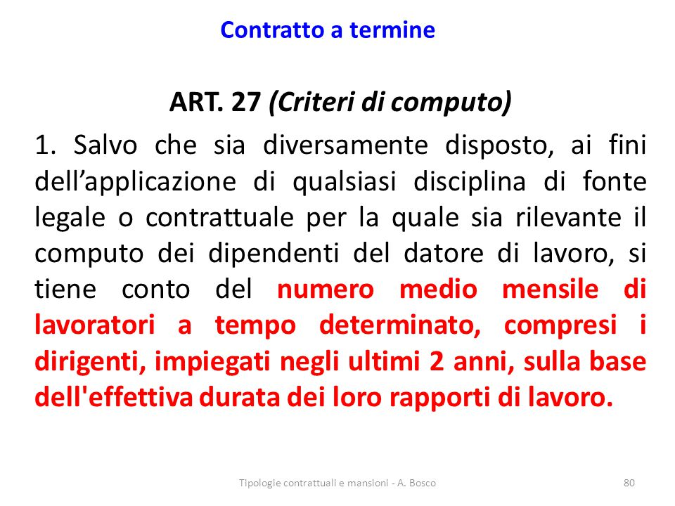 ART. 27 (Criteri di computo)