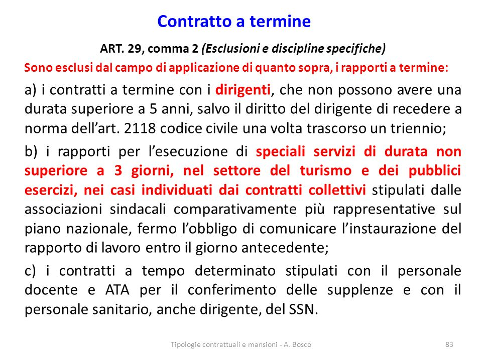ART. 29, comma 2 (Esclusioni e discipline specifiche)