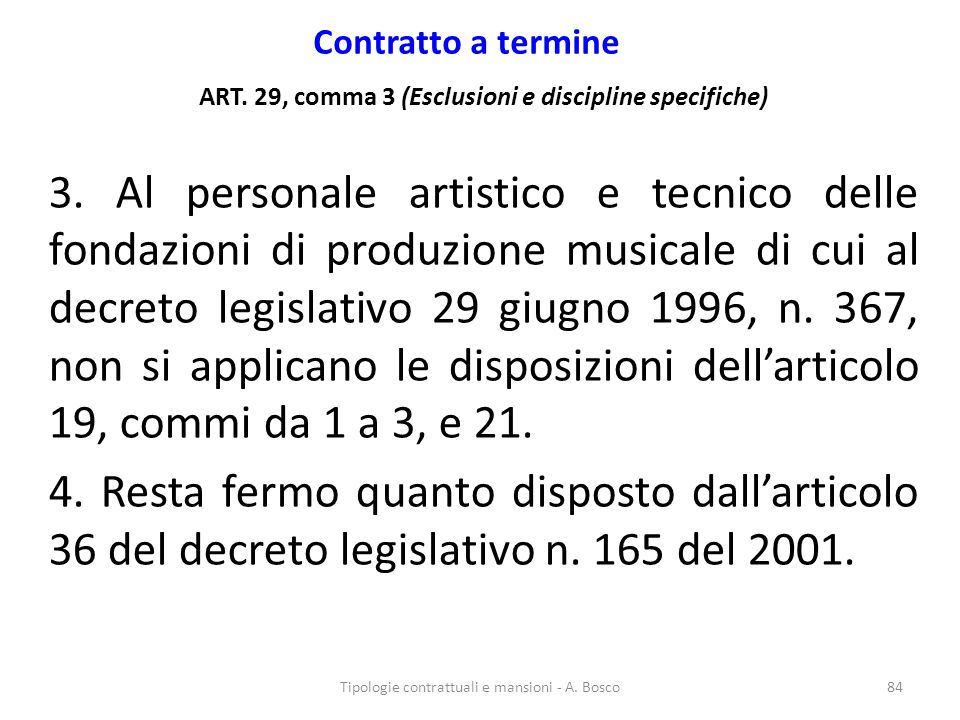 ART. 29, comma 3 (Esclusioni e discipline specifiche)