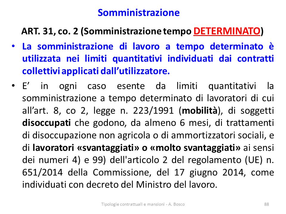 ART. 31, co. 2 (Somministrazione tempo DETERMINATO)