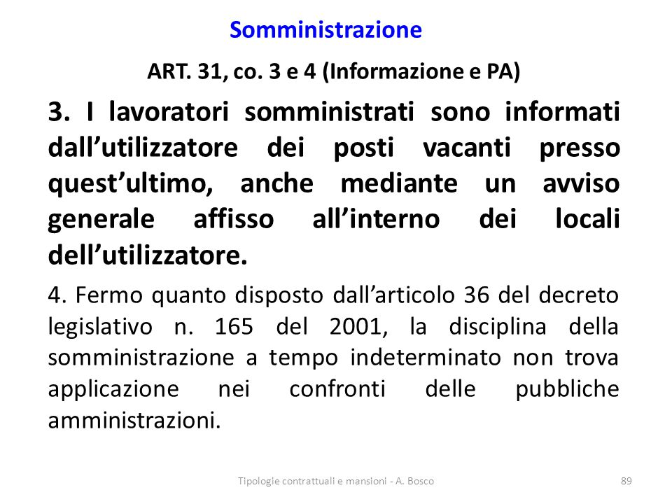 ART. 31, co. 3 e 4 (Informazione e PA)