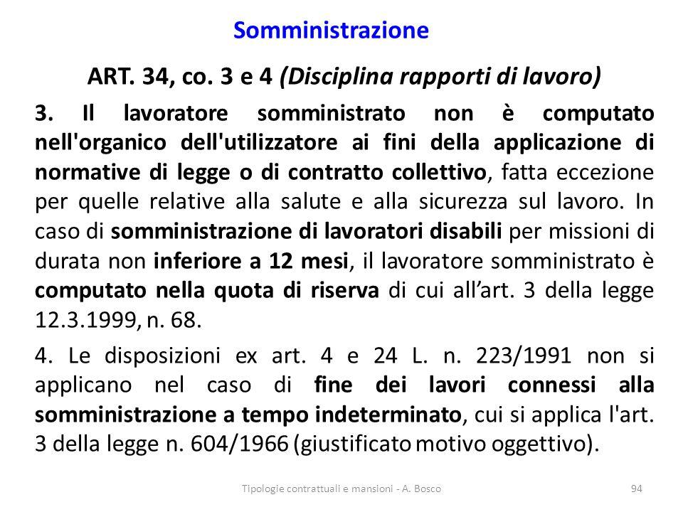 ART. 34, co. 3 e 4 (Disciplina rapporti di lavoro)