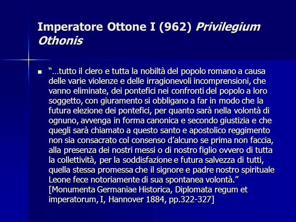 Imperatore Ottone I (962) Privilegium Othonis