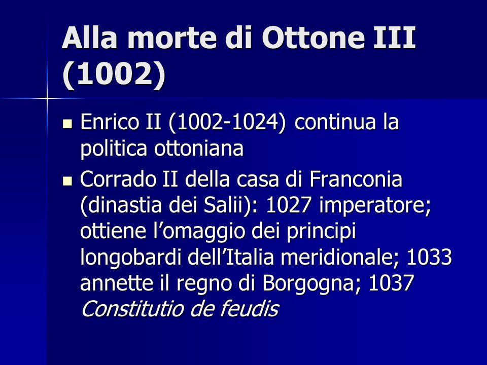 Alla morte di Ottone III (1002)