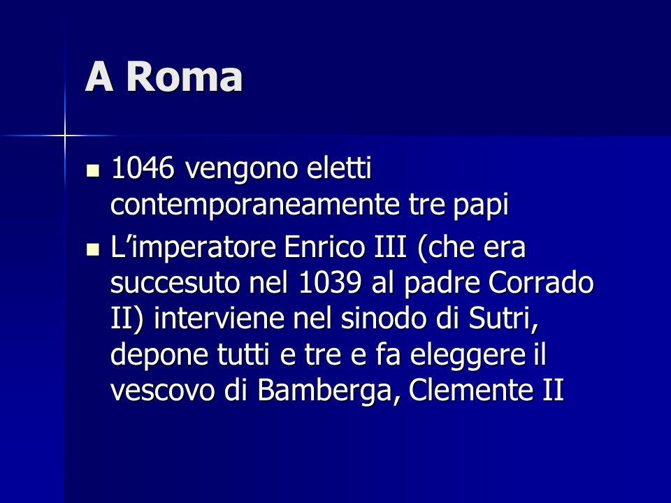 A Roma 1046 vengono eletti contemporaneamente tre papi