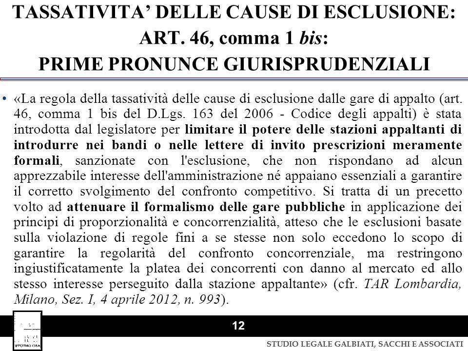 TASSATIVITA' DELLE CAUSE DI ESCLUSIONE: ART