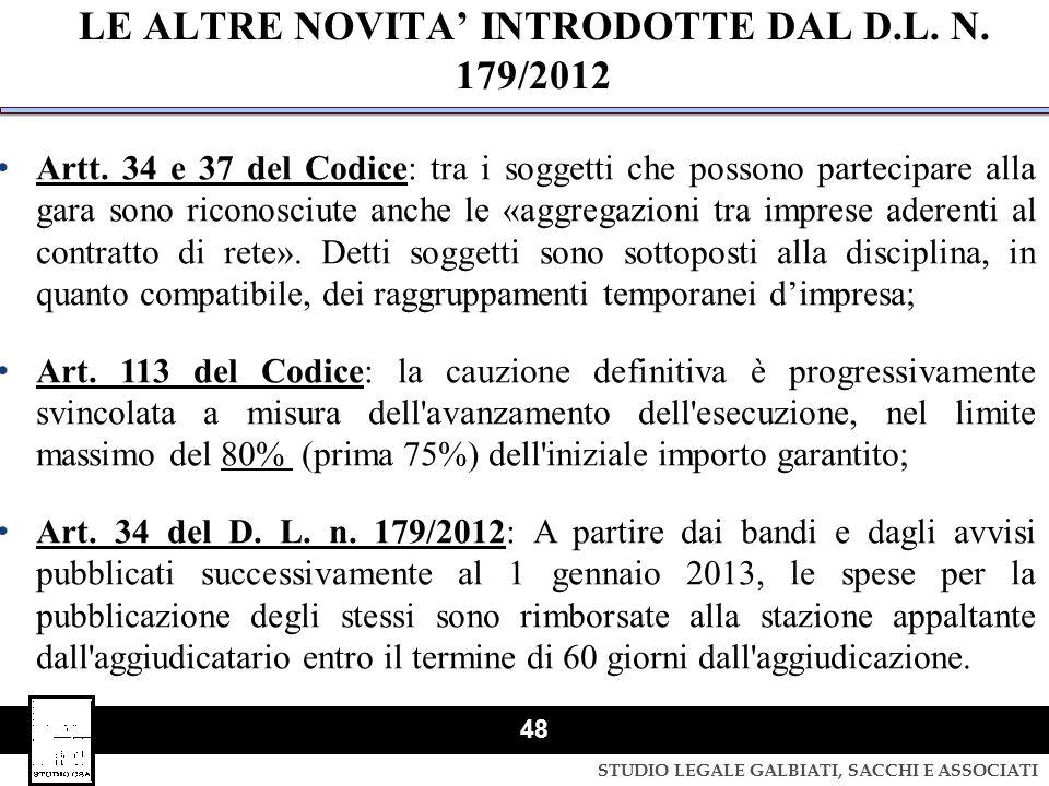LE ALTRE NOVITA' INTRODOTTE DAL D.L. N. 179/2012