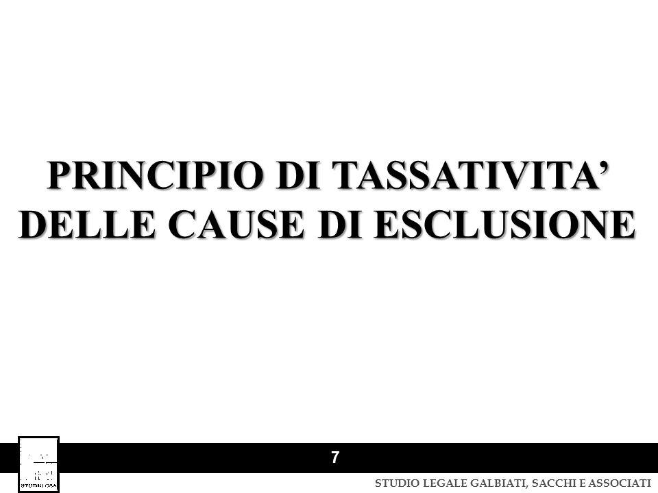 PRINCIPIO DI TASSATIVITA' DELLE CAUSE DI ESCLUSIONE
