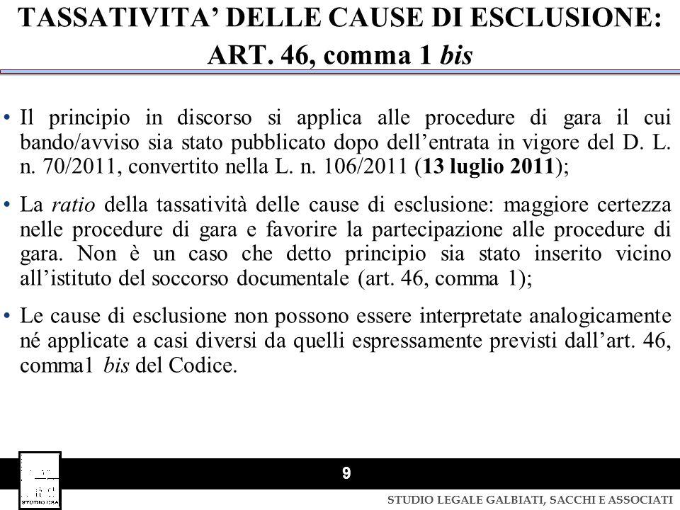 TASSATIVITA' DELLE CAUSE DI ESCLUSIONE: ART. 46, comma 1 bis
