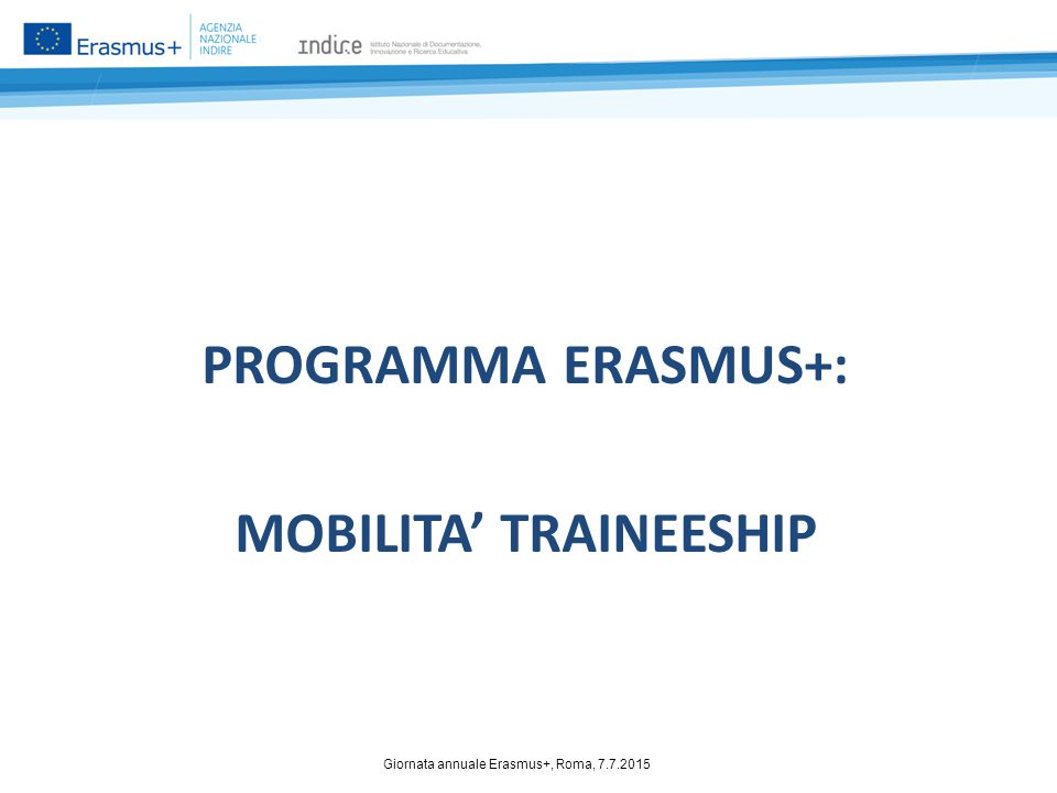 PROGRAMMA ERASMUS+: MOBILITA' TRAINEESHIP