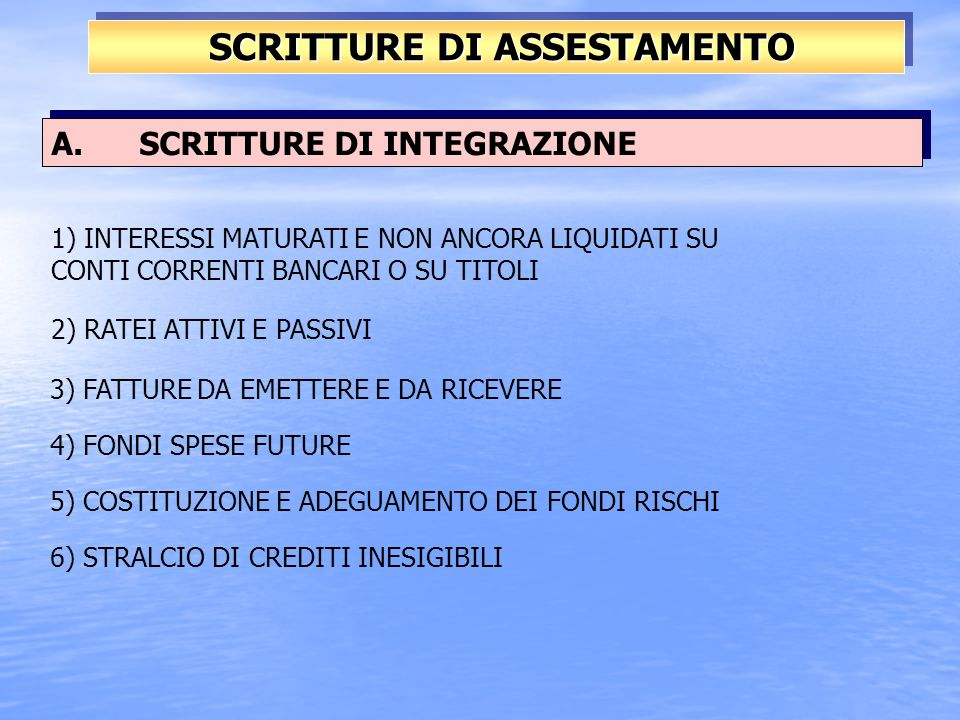 A. SCRITTURE DI INTEGRAZIONE