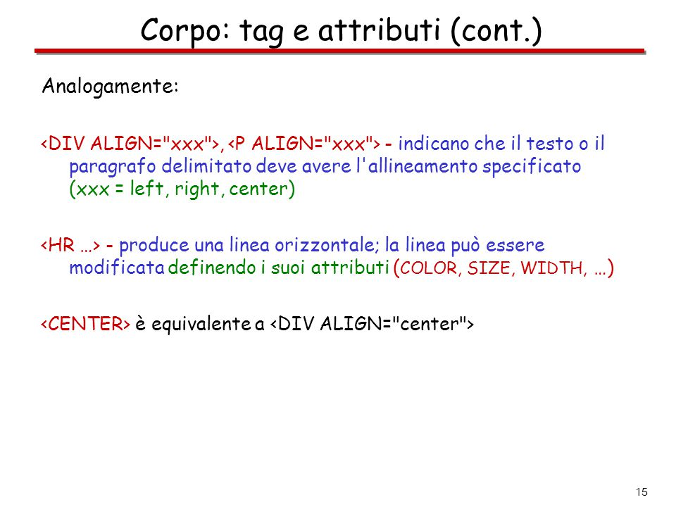 Corpo: tag e attributi (cont.)