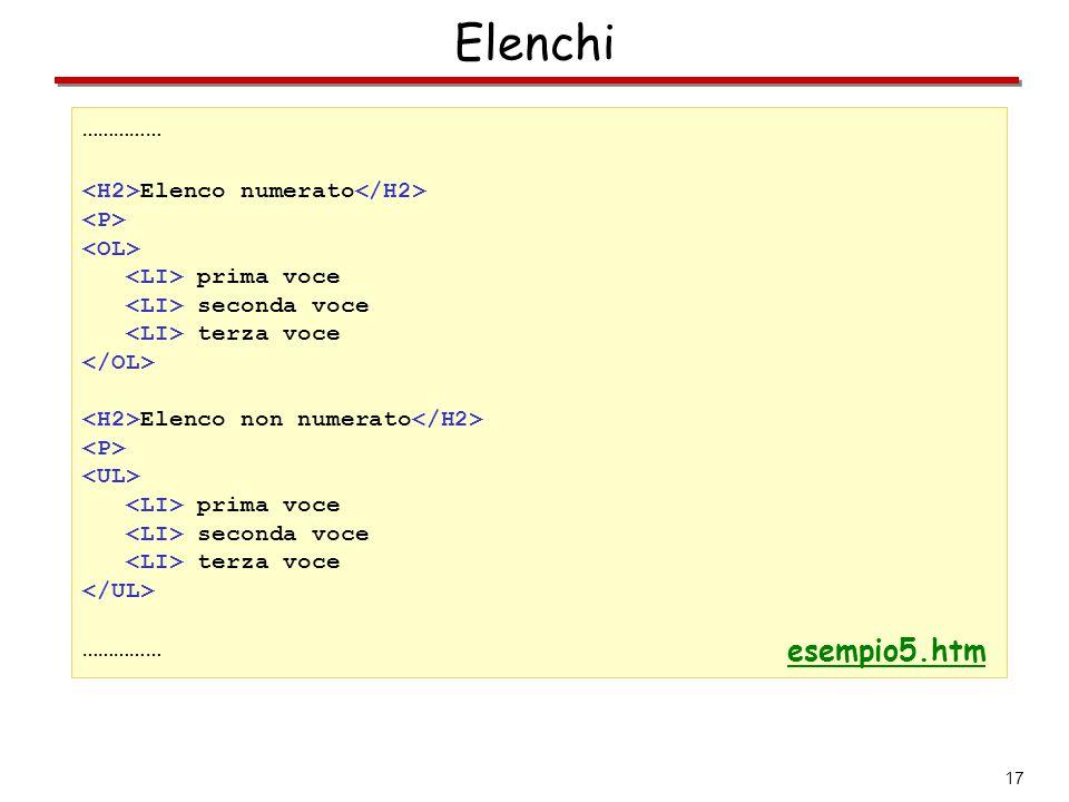 Elenchi esempio5.htm …………… <H2>Elenco numerato</H2>
