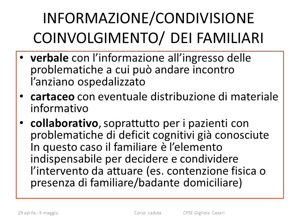 INFORMAZIONE/CONDIVISIONE COINVOLGIMENTO/ DEI FAMILIARI