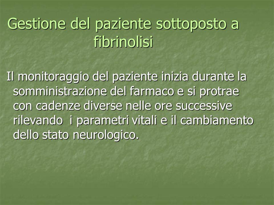 Gestione del paziente sottoposto a fibrinolisi