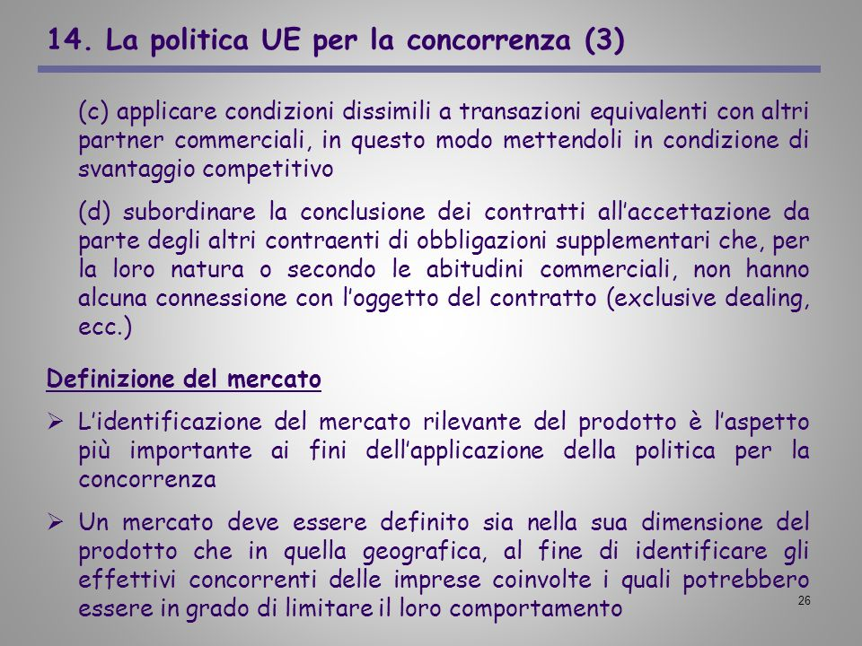 14. La politica UE per la concorrenza (3)