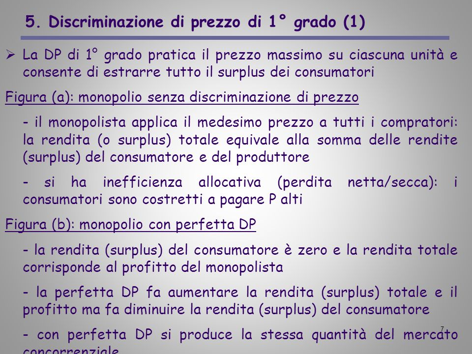 5. Discriminazione di prezzo di 1° grado (1)
