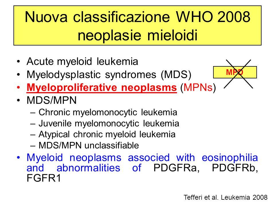 Nuova classificazione WHO 2008 neoplasie mieloidi