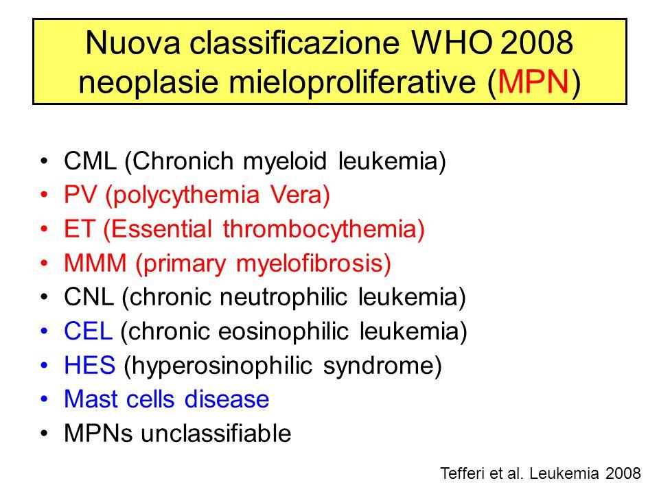 Nuova classificazione WHO 2008 neoplasie mieloproliferative (MPN)